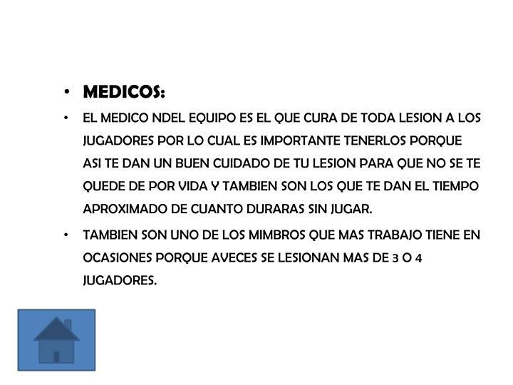 MEDICOS: