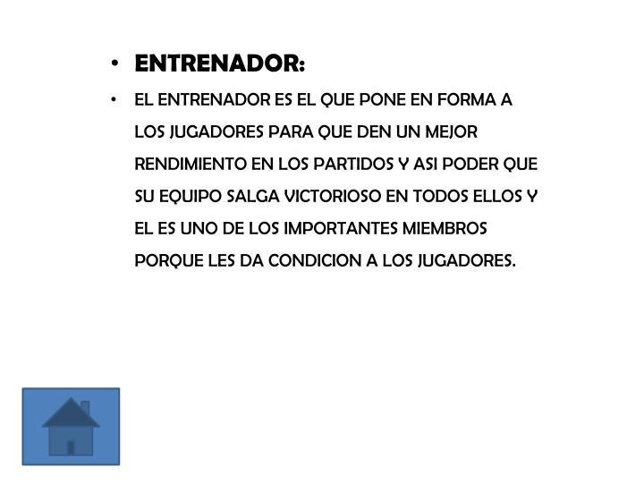 ENTRENADOR: