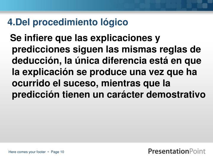 4.Del procedimiento lógico