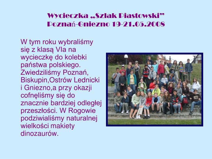 """Wycieczka """"Szlak Piastowski"""""""