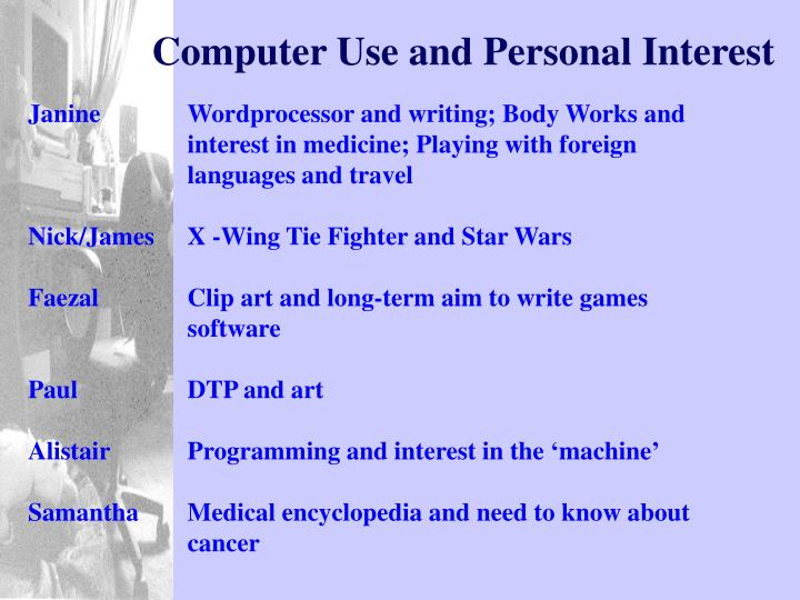 Computer Use and Personal Interest