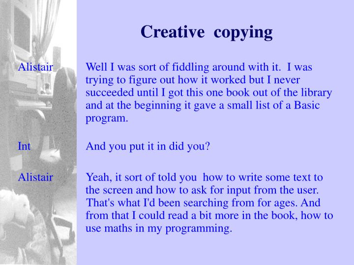 Creative  copying