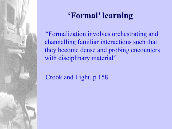 'Formal' learning