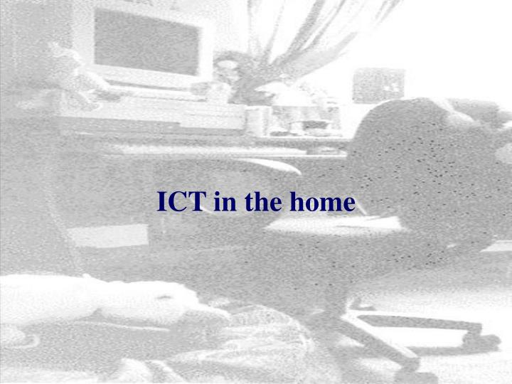 ICT in the home