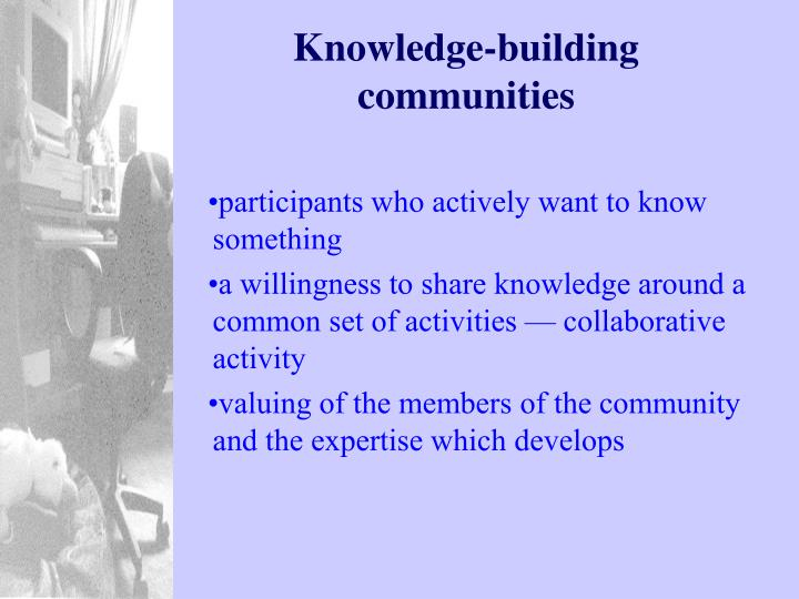 Knowledge-building communities