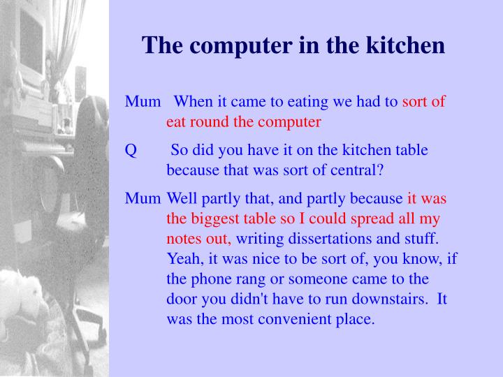 The computer in the kitchen