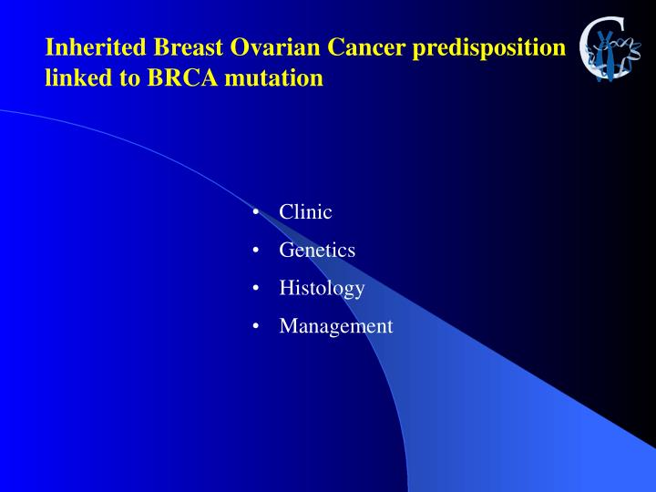 Inherited Breast Ovarian Cancer predisposition linked to BRCA mutation