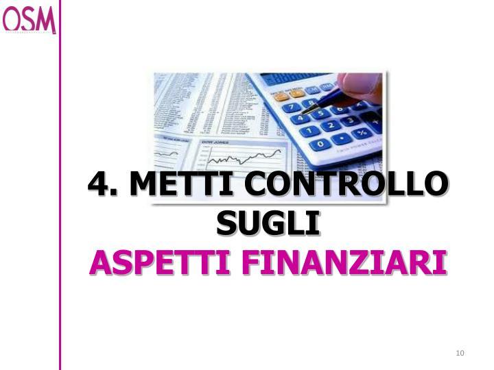4. METTI CONTROLLO SUGLI