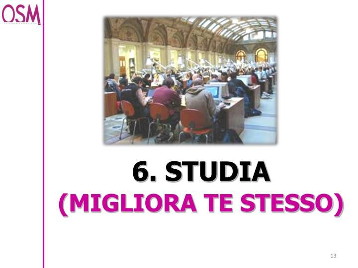 6. STUDIA