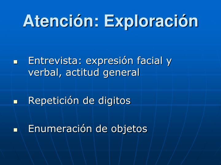 Atención: Exploración