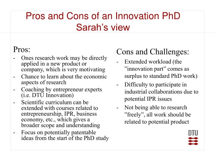 Pros and Cons of an Innovation PhD