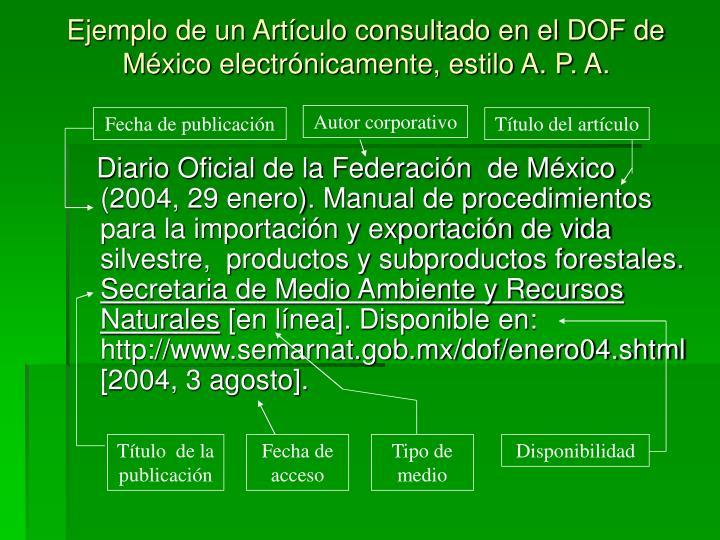 Ejemplo de un Artículo consultado en el DOF de México electrónicamente, estilo A. P. A.