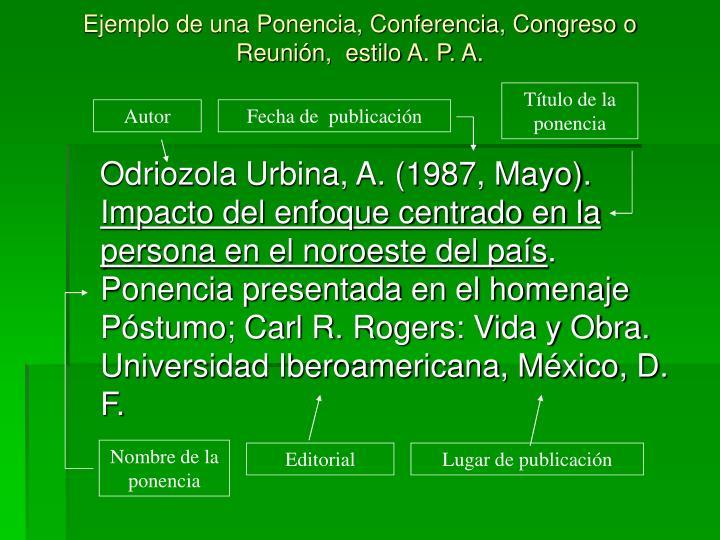 Ejemplo de una Ponencia, Conferencia, Congreso o Reunión,  estilo A. P. A.