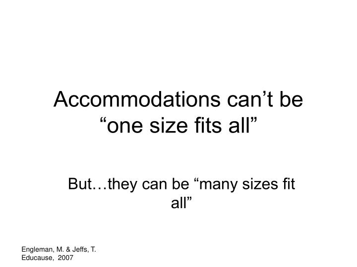 "Accommodations can't be ""one size fits all"""