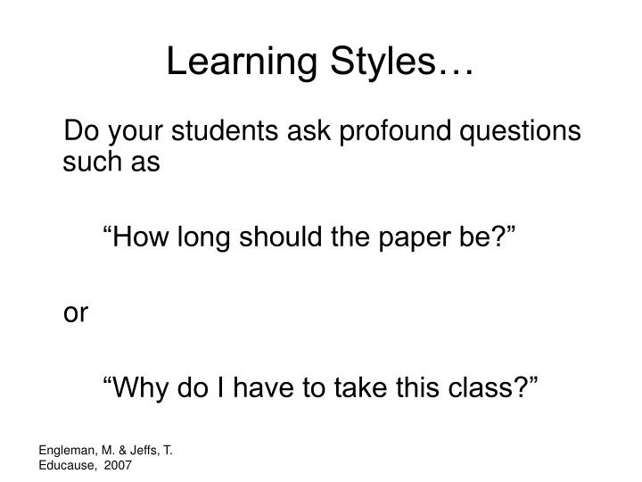Learning Styles…