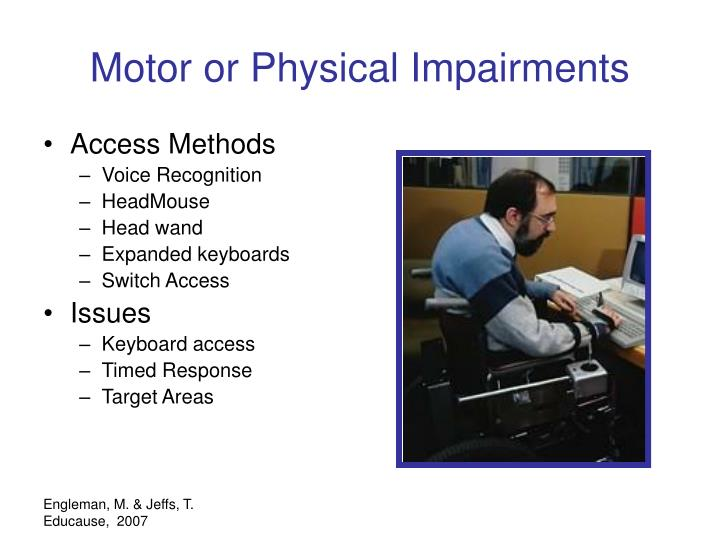 Motor or Physical Impairments