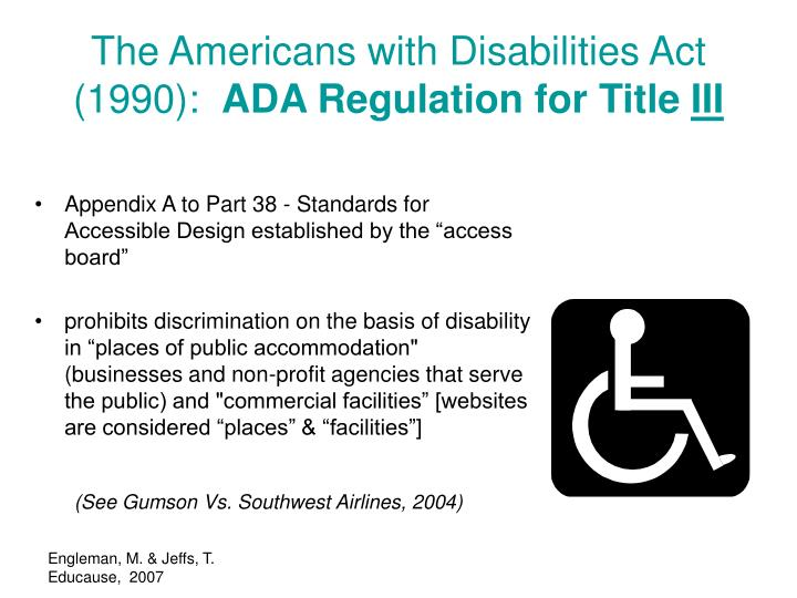 The Americans with Disabilities Act (1990):