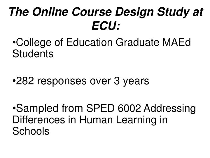 The Online Course Design Study at ECU:
