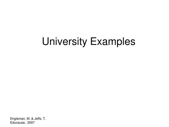 University Examples