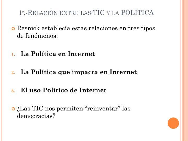 1º.-Relación entre las TIC y la POLITICA