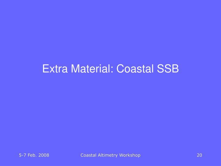 Extra Material: Coastal SSB