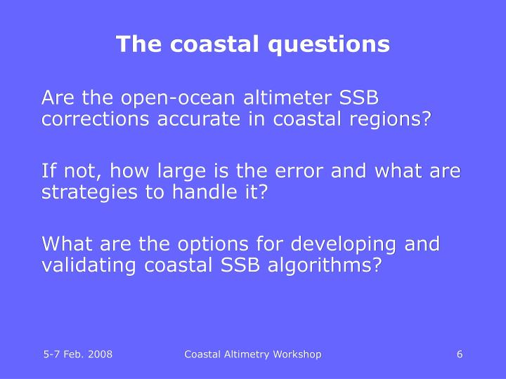 The coastal questions