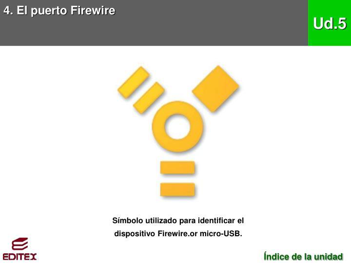 4. El puerto Firewire