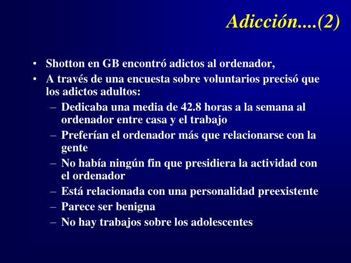 Adicción....(2)