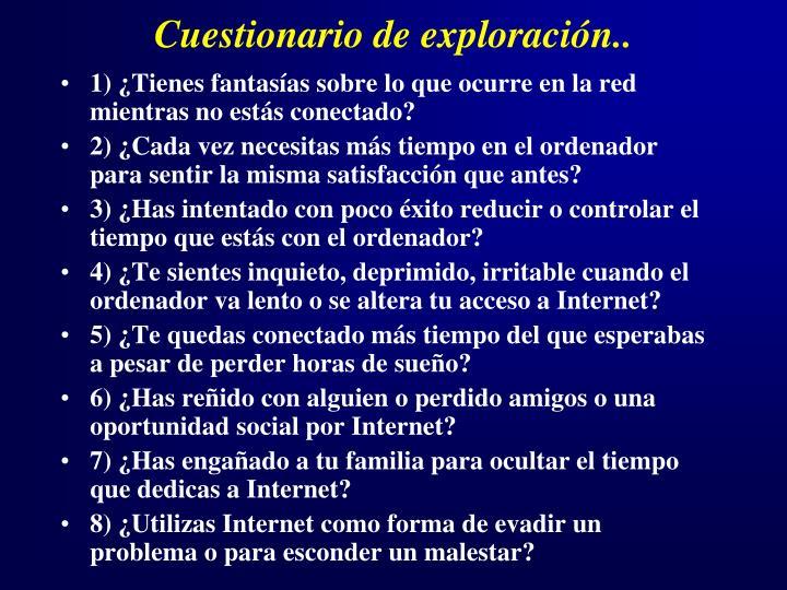 Cuestionario de exploración..