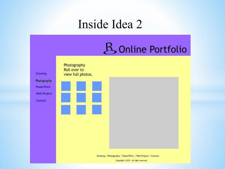 Inside Idea 2