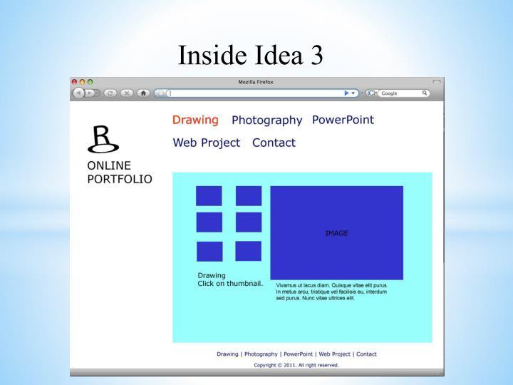 Inside Idea 3