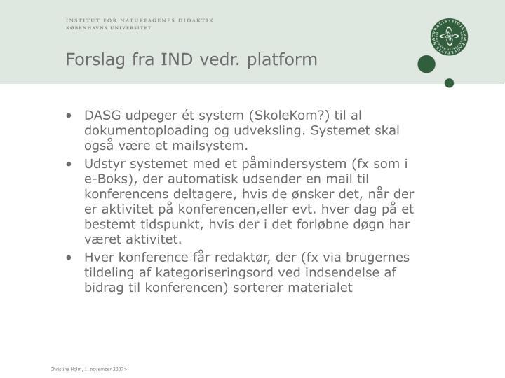 Forslag fra IND vedr. platform