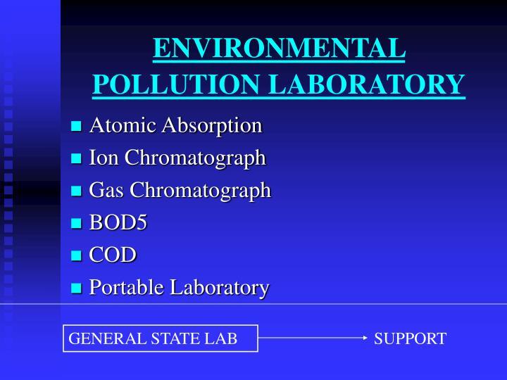 ENVIRONMENTAL POLLUTION LABORATORY