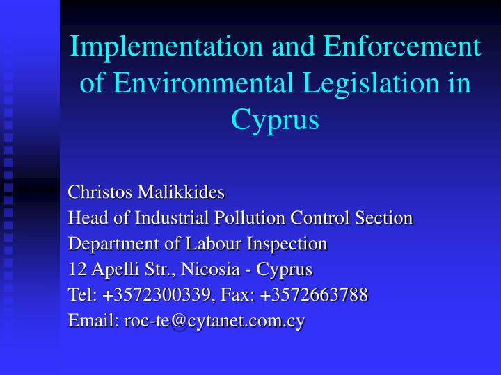 implementation and enforcement of environmental legislation in cyprus