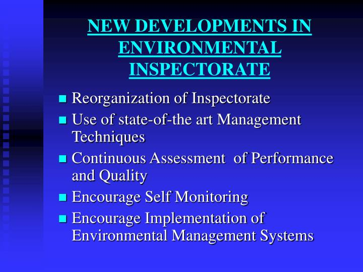 NEW DEVELOPMENTS IN ENVIRONMENTAL INSPECTORATE