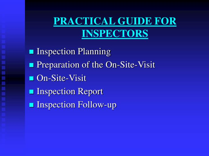 PRACTICAL GUIDE FOR INSPECTORS