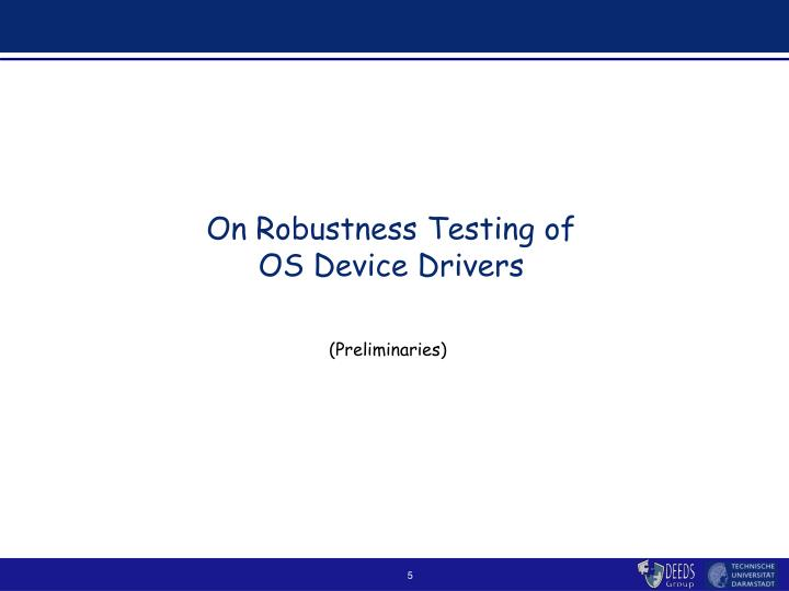 On Robustness Testing of