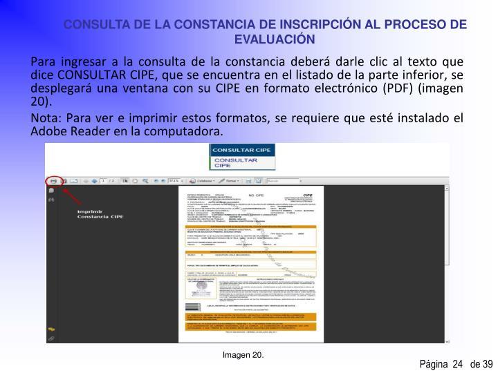 CONSULTA DE LA CONSTANCIA DE INSCRIPCIÓN AL PROCESO DE EVALUACIÓN