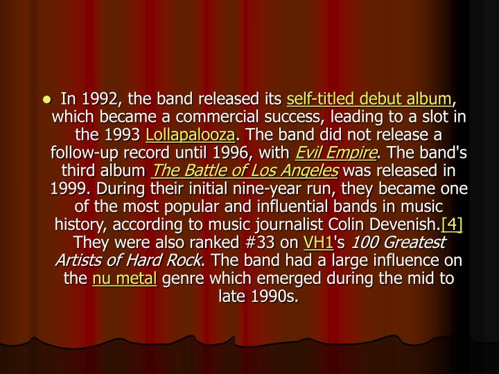 In 1992, the band released its