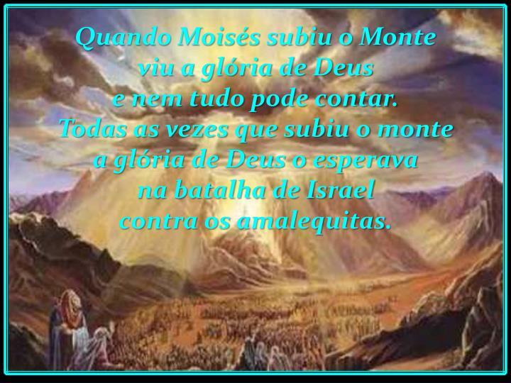 Quando Moisés subiu o Monte