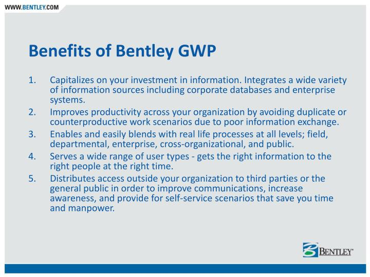 Benefits of Bentley GWP
