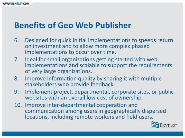 Benefits of Geo Web Publisher