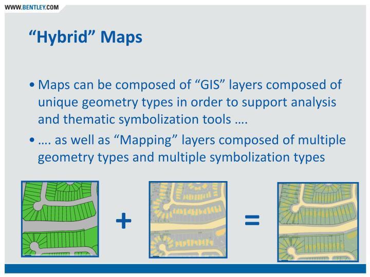 """Hybrid"" Maps"