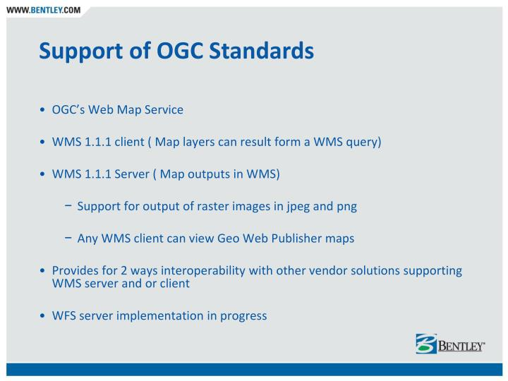 Support of OGC Standards