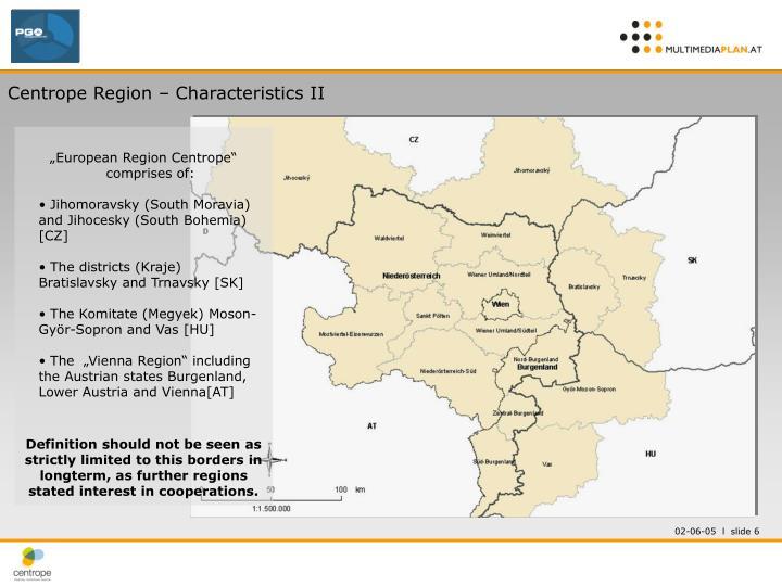 Centrope Region – Characteristics II