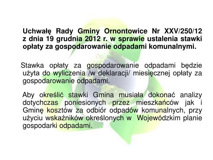 Uchwałę Rady Gminy Ornontowice Nr XXV/250/12