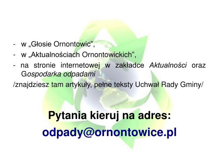 """w """"Głosie Ornontowic"""","""