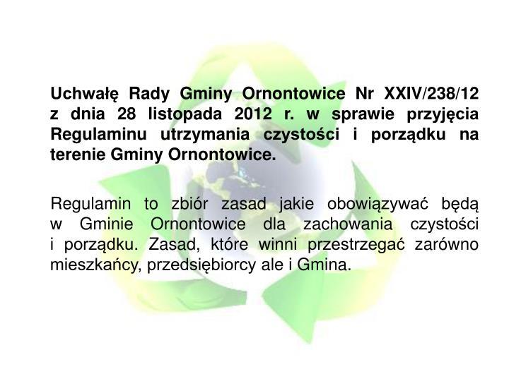 Uchwałę Rady Gminy Ornontowice Nr XXIV/238/12