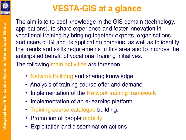 VESTA-GIS at a glance