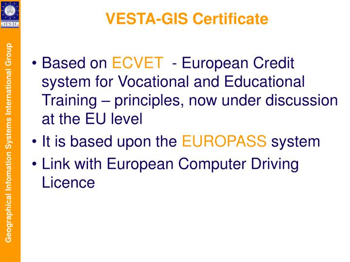 VESTA-GIS Certificate